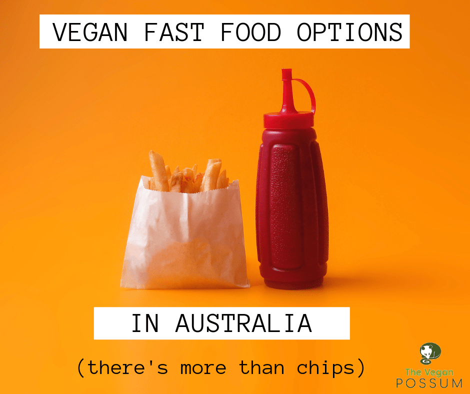 Vegan Fast Food in Australia – What Can I Eat at Maccas?