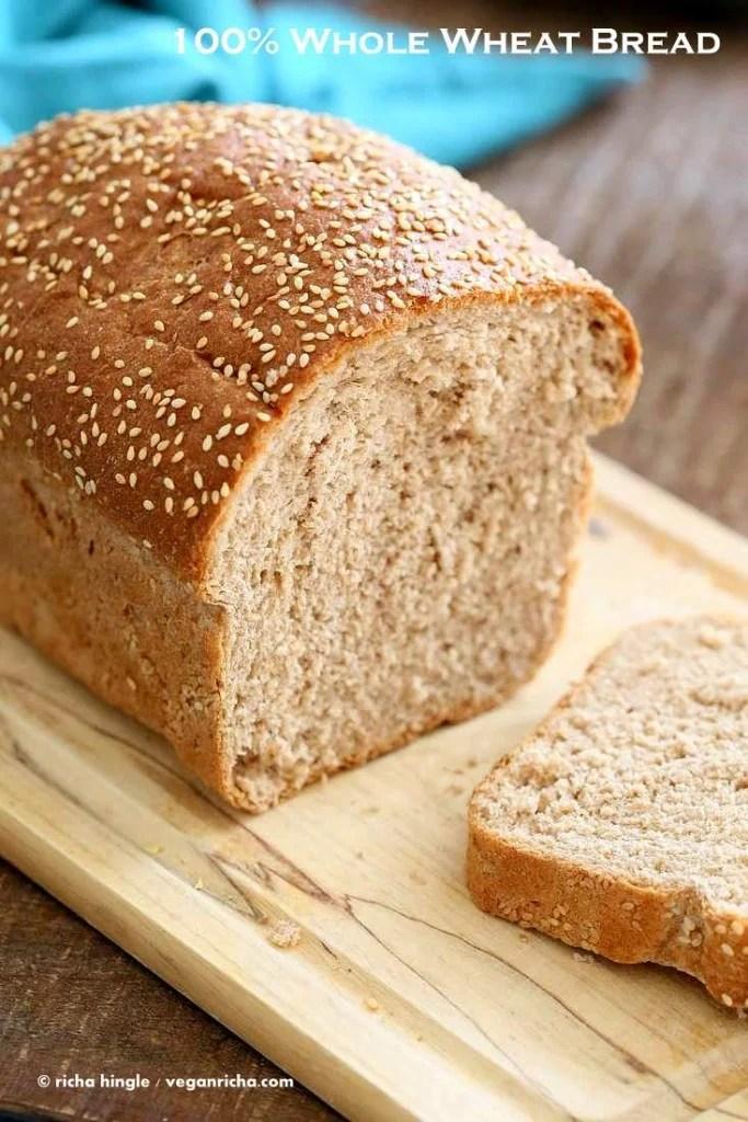 100% Whole Wheat Bread Recipe  Vegan Richa