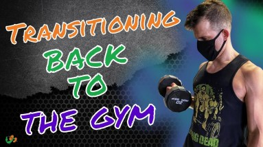 How to Transition Back to the Gym | Vegan Proteins