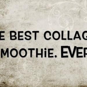 Ultimate Collagen & Immune Boosting Smoothie (Vegan, Gluten Free, Dairy Free, Soy Free, Organic)