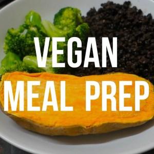Vegan Bodybuilding Meal Prep | Cheap & Easy