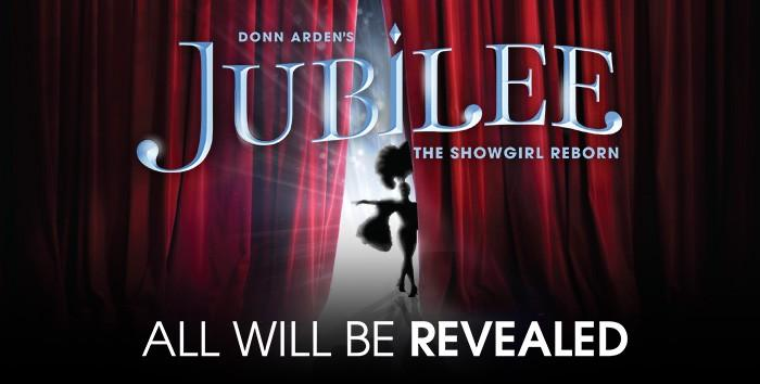 Jubilee - The Showgirl Reborn