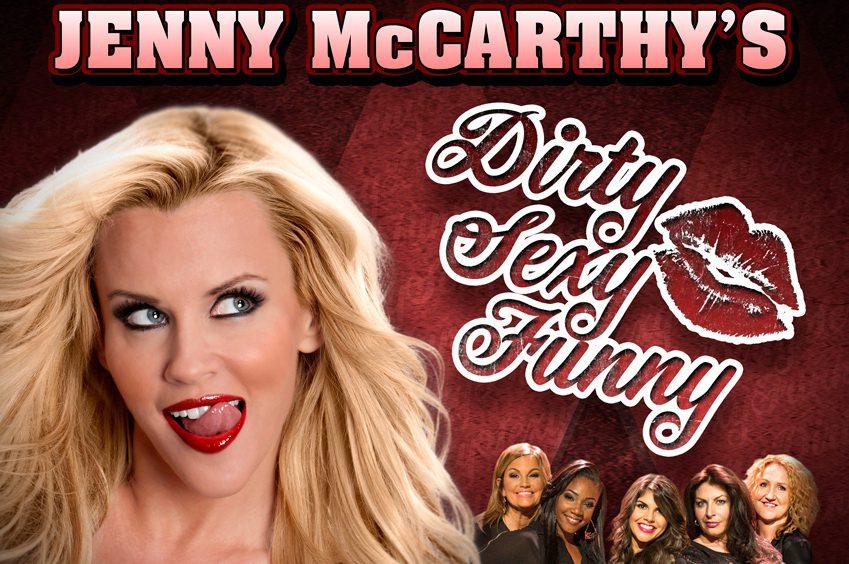 "Jenny McCarthy - ""Dirty Sexy Funny"""