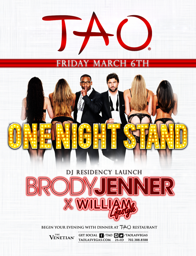 Brody Jenner and William Lifestyle - One Night Stand