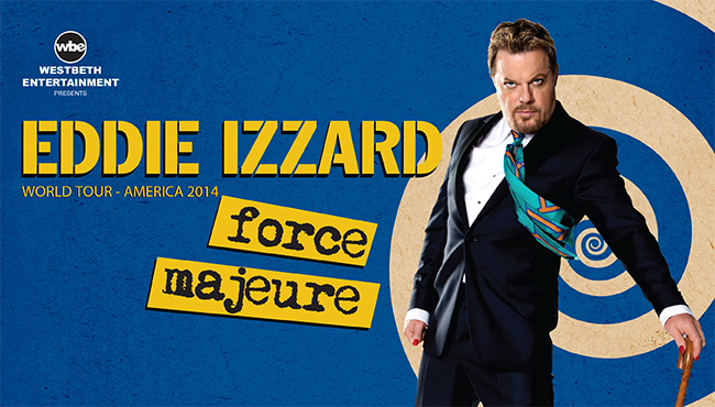 Eddie Izzard Force Majeure World Tour