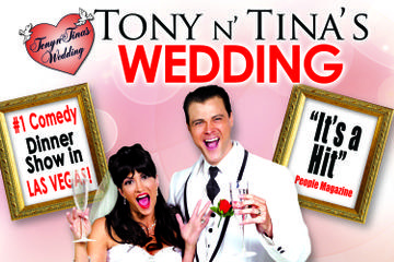 Tony n' Tina's Wedding at Bally's Las Vegas