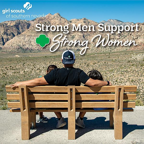 """Girl Scouts of Southern Nevada Launches """"Strong Men Support Strong Women"""" Fundraising Campaign"""