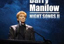 Barry Manilow Scores 27th Top 40 Album With New Studio Album, Night Songs II