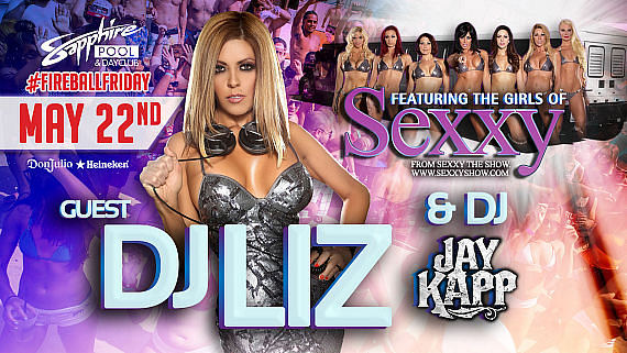 Meet DJ Liz and The Girls of SEXXY at Sapphire Pool & DayClub on Friday, May 22
