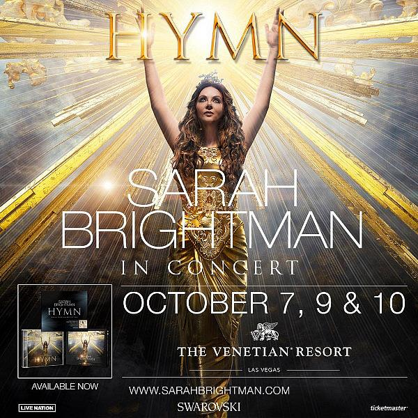 """Hymn: Sarah Brightman in Concert"" Tour Coming to the Venetian Resort Las Vegas October 7, 9 & 10, 2020"