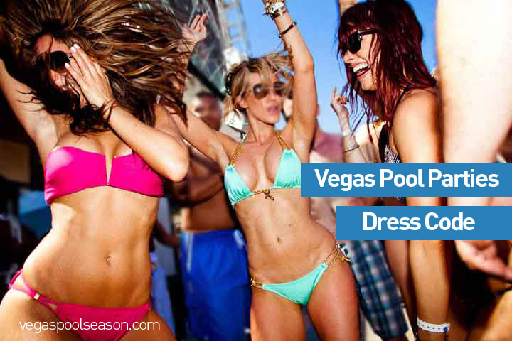 Dress Code at Vegas Pool Parties