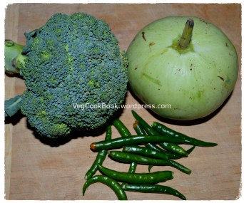 Broccoli-Tinda/Squash-GreenChillies for chopping