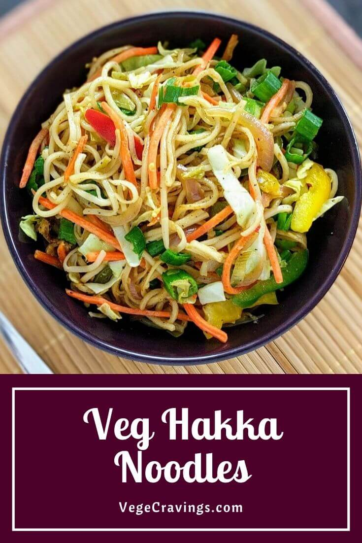 Veg Hakka Noodles is an Indo-Chinese preparation made by tossing boiled noodles and stir fried vegetables in Chinese Sauces.