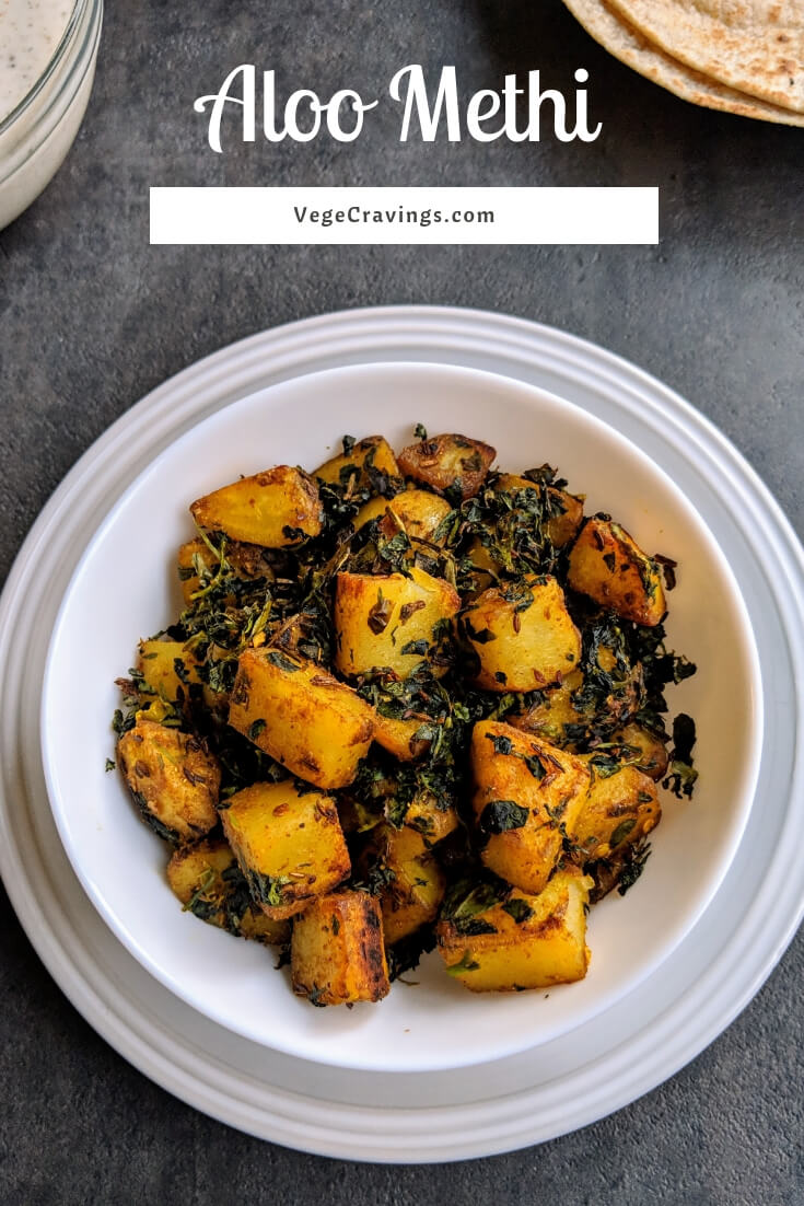 Aloo Methi is a dry indian curry which combines the unique flavor & benefits of methi/ fenugreek leaves with the amazing taste of potatoes.