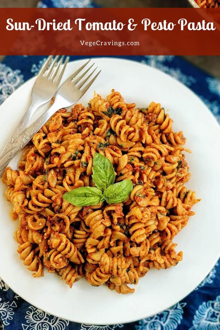 Sun-Dried Tomato & Pesto Pasta is a popular Italian preparation combining savory pesto & tangy sun dried tomatoes for a light summery pasta.