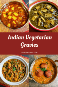 Indian Gravy Recipes | A collection of Indian Vegetarian Curries
