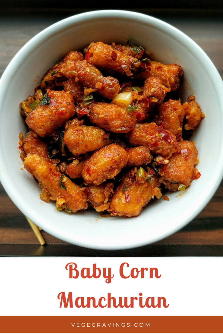 Baby Corn Manchurian is a popular Indo-Chinese recipe made from deep fried baby corn dumplings tossed in Chinese sauces.