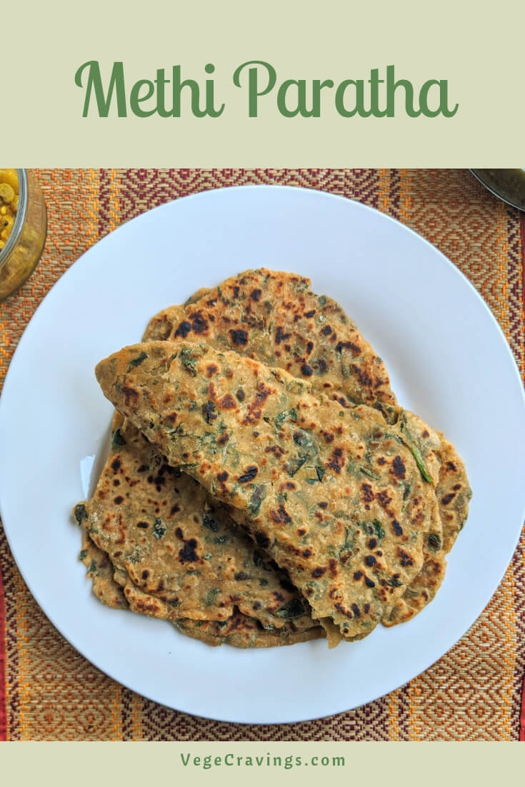 Methi Paratha is a delicious Indian flatbread made from mildly spiced whole wheat flour combined with fenugreek leaves (methi).