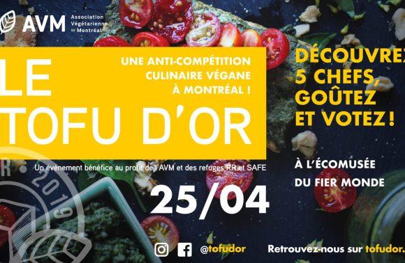 Tofu d'Or, Anti-compétition culinaire végétale - Association végétarienne de Montréal