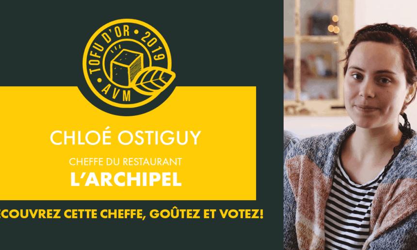Entrevue avec Chloé Ostiguy, cheffe de l'Archipel et participante au Tofu d'or 2019