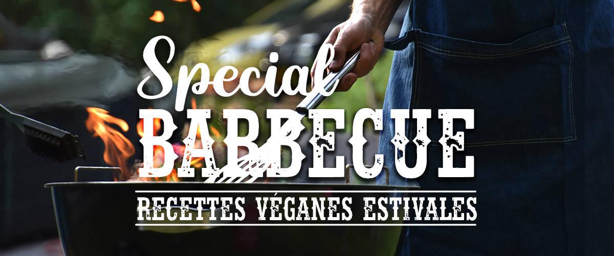 Recette : Special Barbecue : Recettes véganes estivales