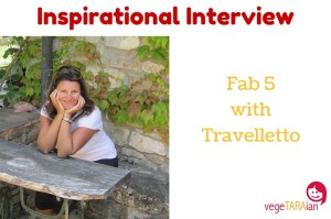 Inspirational Interview – Fab 5 with Travelletto