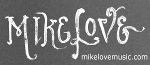 Mike Love logo with mikelovemusic.com