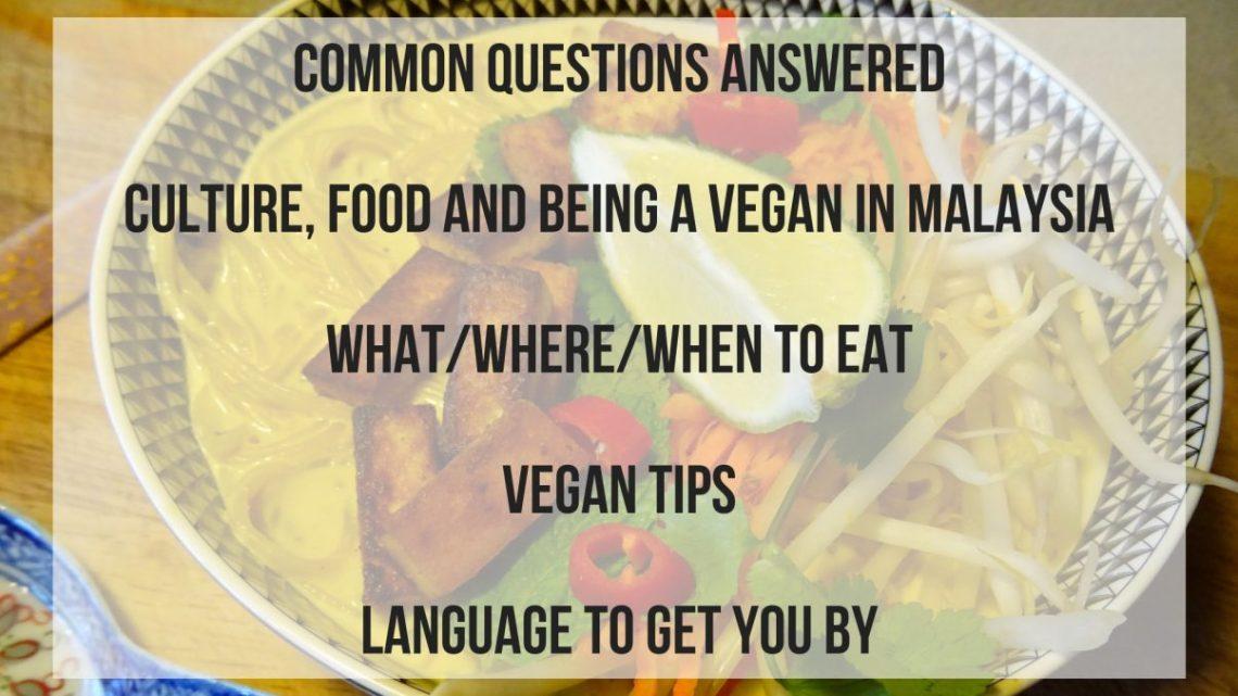Vegan in Malaysia