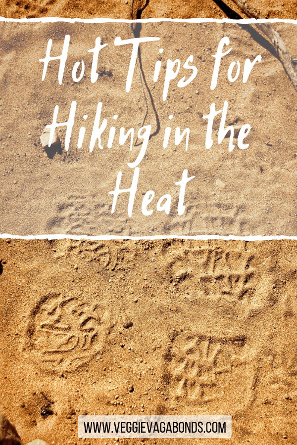 Hot tips for hiking in the heat