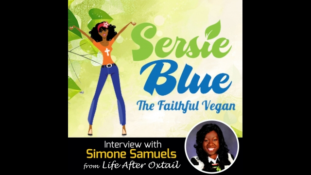 Interview/Podcast with Sersie Blue from the Faithful Vegan Blog: Exploring Veganism Without All the Hang Ups!