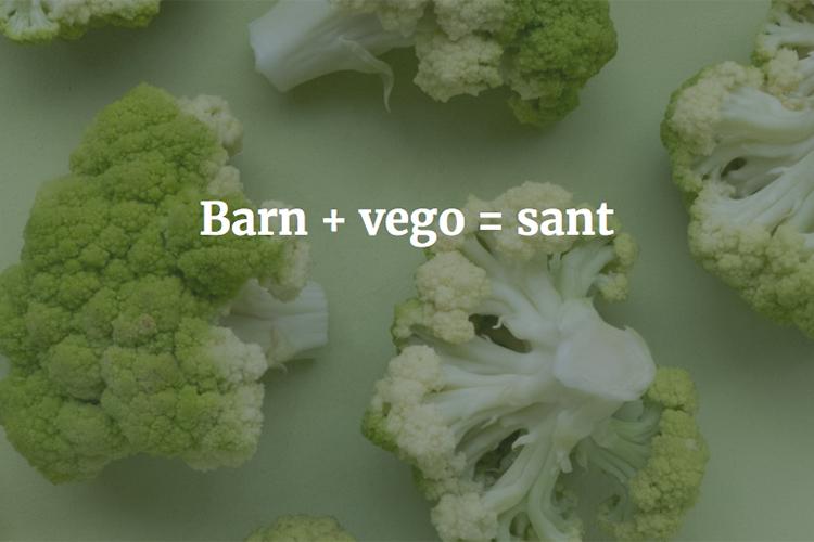 Broccoli på bord med texten Barn + vego = sant ovanpå