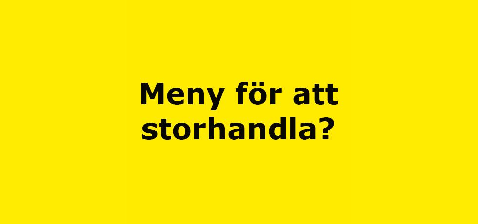 """En gul platta med texten """"Meny för att storhandla?"""" i svart"""