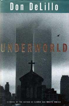 "Finish It! ""Underworld"" by Don DeLillo"