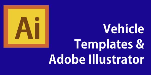 Importing AI Vehicle Template Files into Adobe Illustrator