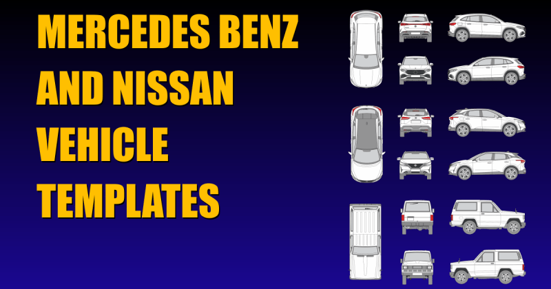 New 2021 Vehicle Templates For Nissan and Mercedes Plus a Free One