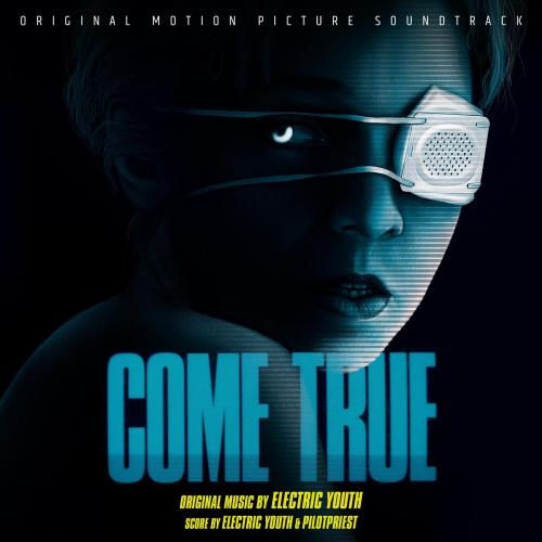 Come True soundtrack electric youth pilotpriest vinyl