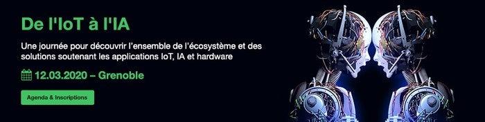 De l'IoT à l'IA Maison MINATEC,3 parvis Louis Néel,38000 Grenoble Grenoble 12 mars 2020 – Unidivers