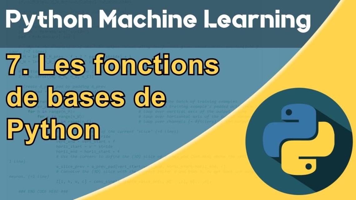 Formation Python – Machine Learning 7/30 : les fonctions de base en Python – Actu IA – Actu IA