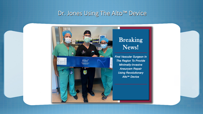 Dr Brandt Jones Aneurysm Repair Specialist Spring Hill Florida First To Use Alto Device