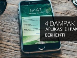 HATI-HATI! 4 Dampak dan Efek Aplikasi Di Paksa Berhenti