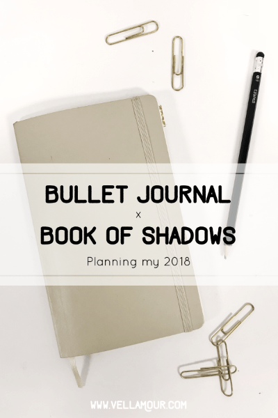Bullet Journal x Book of Shadows: Planning my 2018