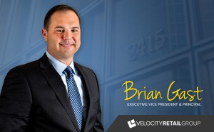 Velocity Retail Group Promotes Brian Gast to Executive Vice President and Principal 1