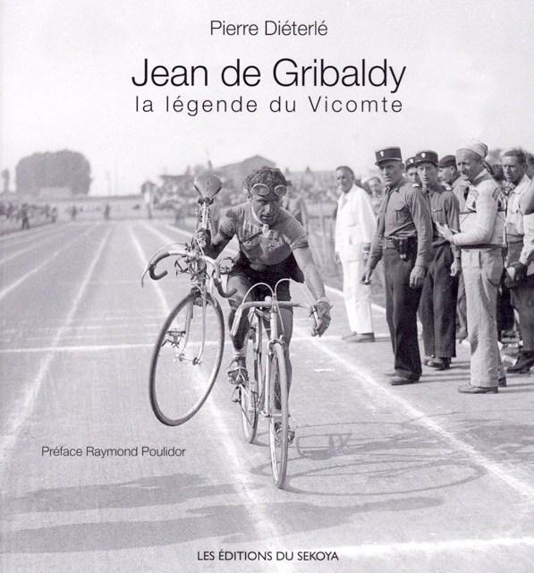 De Gribaldy : la légende du Vicomte