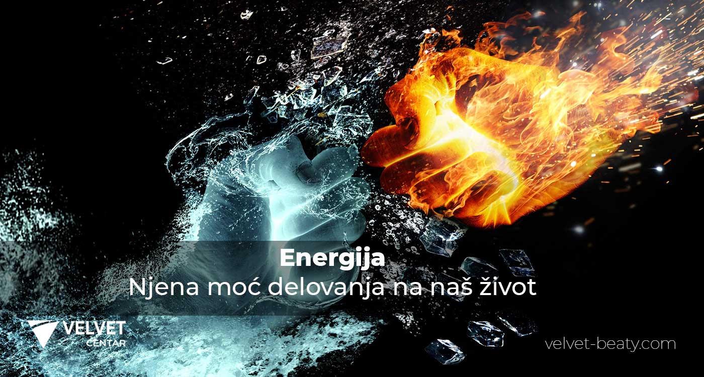 Energija – njena moć delovanja na naš život | Velvet Centar