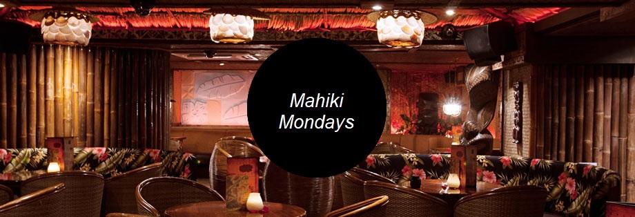 Mahiki Guest list Monday