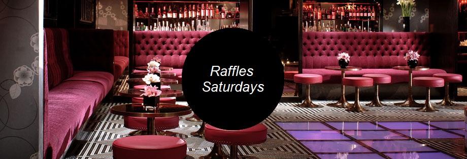 Raffles Chelsea Guestlist Saturday