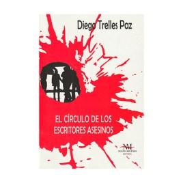 El círculo de los escritores asesinos, Diego Trelles Paz (2012)