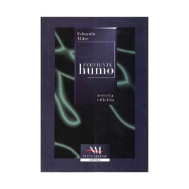 Ferviente humo, Eduardo Mitre (1998)