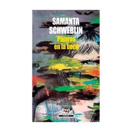 Pájaros en la boca, Samanta Schweblin (2019)