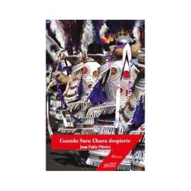Cuando Sara Chura despierte (edición XV aniversario), Juan Pablo Piñeiro
